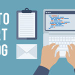 How to Start a Blog – Free Blogging Guide For Beginner's
