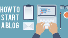 How to Start a Blog - Free Blogging Guide For Beginner's