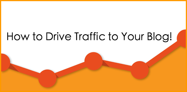 Driving Traffic to Your Blog