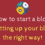 Setting Up Your Blog: Niche Blogging Series Part II
